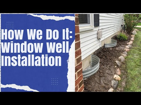 How We Do It: Window Well Replacement