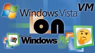 Windows Vista VM running in Windows ME with a SSD