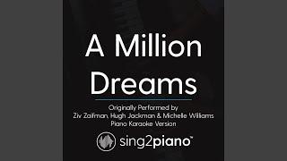 Sing2piano A Million Dreams Originally Performed By Ziv Zaifman Hugh Jackman
