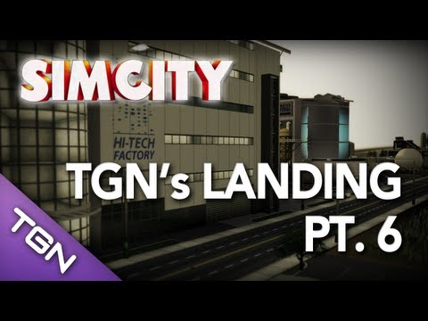  SimCity - TGN's Landing Pt. 6