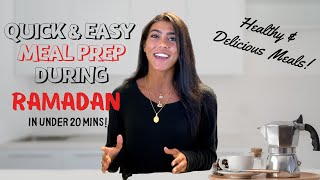 HOW TO MEAL PREP DURING RAMADAN (IN UNDER 20 MINS!)