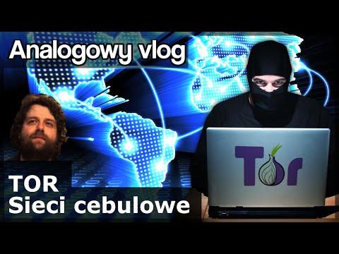 Analogowy Vlog #184 - Sieci cebulowe. TOR. Ukryty internet. Co tam jest. Jak wejść