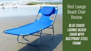 Lounge Beach Chair Review - Blue Chaise Lounge Beach Chair with Rustproof Steel Fram