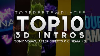(BEST) Top 10 FREE 3D Intro Templates - SONY VEGAS, AFTER EFFECTS, CINEMA 4D 2014