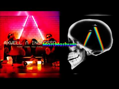 Axwell Λ Ingrosso² - More Than A Dreamer (Mashup)