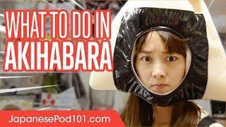 Akihabara, the paradise of anime lovers!