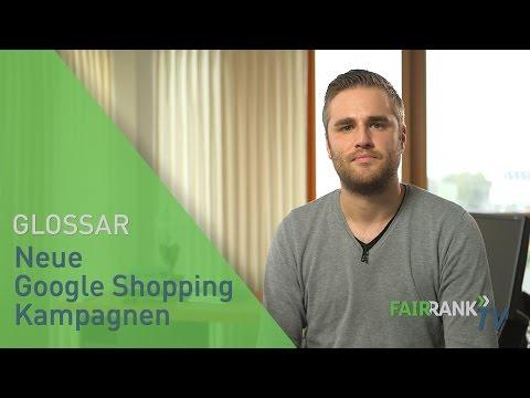 Neue Google Shopping Kampagnen   FAIRRANK TV - Glossar