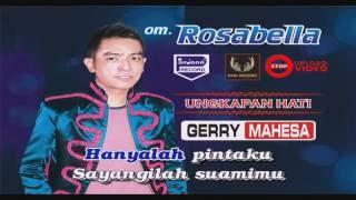 download lagu Gerry Mahesa - Ungkapan Hati - Om Rosabella gratis