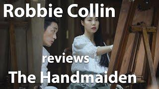 Robbie Collin reviews The Handmaiden