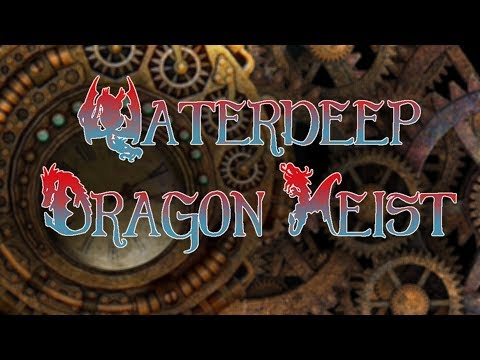 Waterdeep: Dragon Heist Ep9 - Nims Secret
