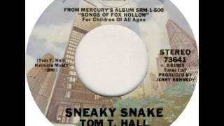Watch Tom T. Hall Sneaky Snake video