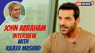 John Abraham Latest Interview with Rajeev Masand | Parmanu Movie | CNN News18