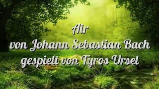 Air von Johann Sebastian Bach Tyros 5