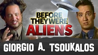 GIORGIO A. TSOUKALOS   Before They Were Aliens   Ancient Aliens MEME