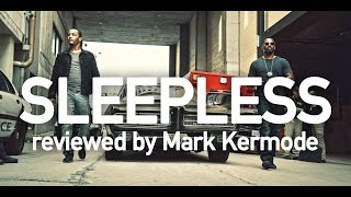Sleepless reviewed by Mark Kermode