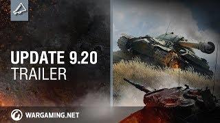 World of Tanks - Update 9.20 Trailer