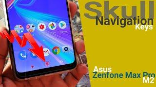 Asus Zenfone Max Pro M2 Navigation Keys Customization