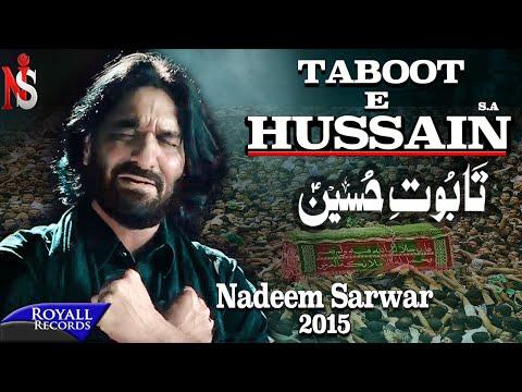 Nadeem Sarwar | Taboot E Hussain | 2014 video