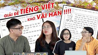 Rơi mất não! Làm đề Tiếng Việt thi Đại học ở Hàn Quốc !