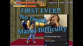 NO DEATH Streets of Rage 2 Mania: First Time Ever!!!