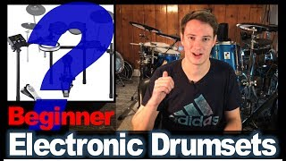 Best Electronic Drumsets For Complete Beginners