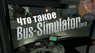 Прохождения игры bus simulator 2012