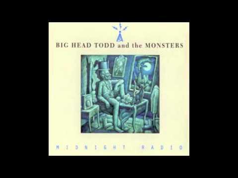 Big Head Todd - Midnight Radio