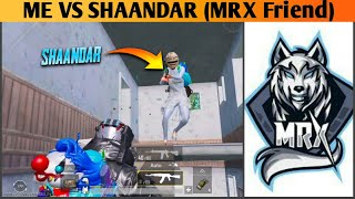 ME VS @SHAANDAR GAMER (@MRXHindiGaming  TEAMMATE) I KILLED HIM? IN SOLO CONQUEROR LOBBY