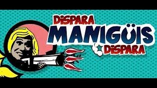 Dispara Manigüis Dispara Programa Completo del 12 de Septiembre del 2017