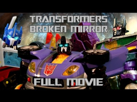 Transformers: Broken Mirror - FULL MOVIE