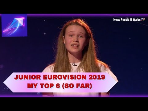 Junior Eurovision 2019 - My Top 6 (So Far) - NEW: