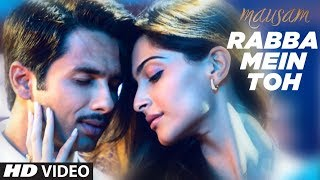 Rabba Mein Toh Mar Gaya Oye Mausam  Song  Shahid Kapoorsonam Kapoor