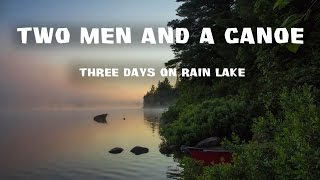 Three Days on Rain Lake