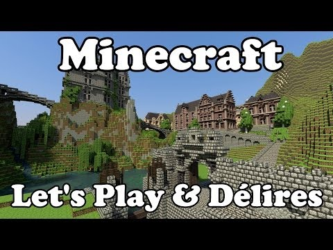 Minecraft - Let's Play & Délires  ! #1 [Lomitall #132]