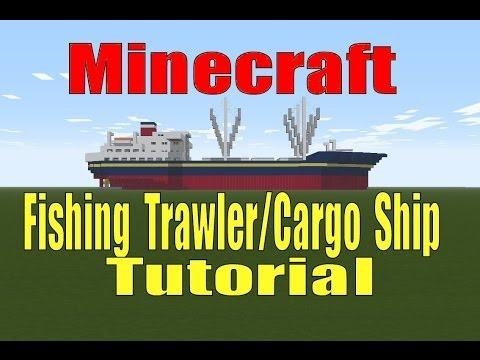 Minecraft, Fishing Trawler/Cargo Ship Tutorial