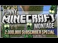 Minecraft FUNNY MOMENTS MONTAGE 2 000 000 Subscribers Celebration mp3