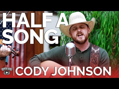 Download Cody Johnson  Half A Song Acoustic  Country Rebel HQ Session