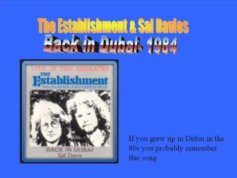 The Establishment & Sal Davies Back In Dubai 1984 video