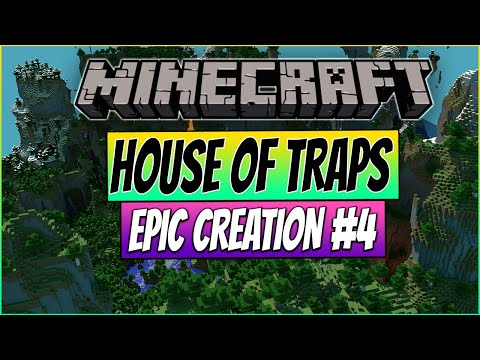 ★Minecraft - House of Traps ! - Epic Creations #4 - Commentary - PC HD