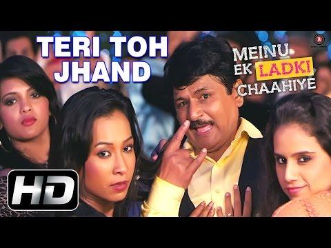 Teri Toh Jhand Official Video HD | Meinu Ek Ladki Chaahiye |...