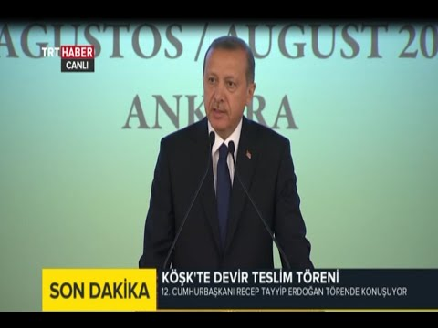 12.Cumhurbaşkanı Recep Tayyip Erdoğan Devir Teslim Töreninde Konuşması 28.08.2014