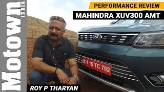 Mahindra XUV300 AMT | Performance Review | Motown India