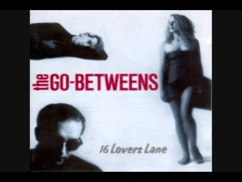Go-betweens - Love Goes On