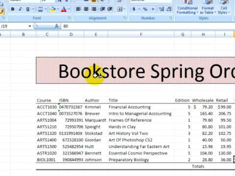 Excel 2007 Tutorial 2.1. Formatting Spreadsheets