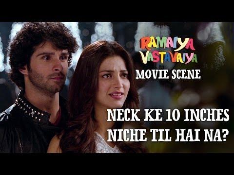 Neck Ke 10 Inches Niche Til Hai Na? - Ramaiya Vastavaiya Scene...