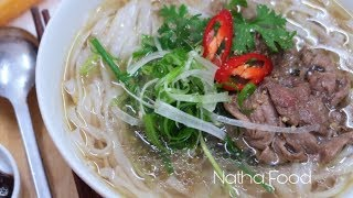 Phở bò Việt Nam, phở tái lăn chuẩn vị, thịt bò mềm tan trong miệng|| Natha Food