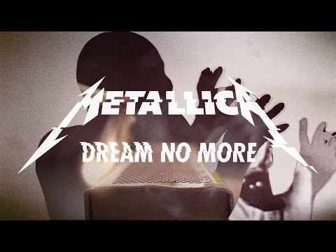 Metallica - Dream No More (Official Music Video)