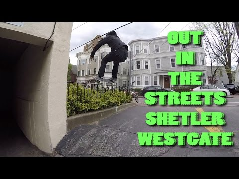 Out In The Streets with Shetler and Westgate