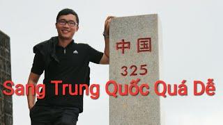 Đi Xem Biên Giới Việt Trung Bất Ngờ Cách Sang Trung Quốc Dễ Dàng