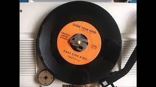 East Side Kids - Close your mind (60'S GARAGE PSYCH)